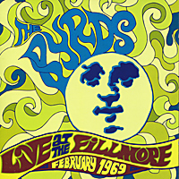 The Byrds Live At The Fillmore February 1969 Серия: 360 Sound инфо 1641l.