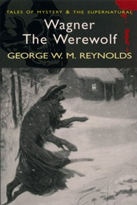 Wagner the Werewolf Серия: Tales of Mystery & the Supernatural инфо 4370m.