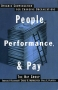 People, Performance, and Pay: Dynamic Compensation for Changing Organizations Издательство: Free Press, 2002 г Мягкая обложка, 288 стр ISBN 074323653X инфо 12a.